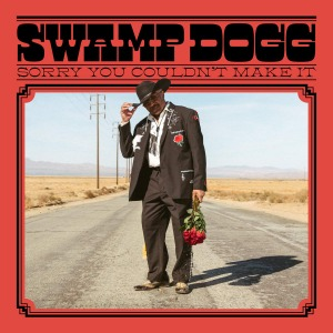 Swamp Dogg / Sorry You Couldn't Make It (Vinyl, US Import)
