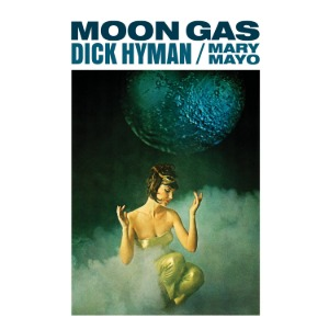 Dick Hyman, Mary Mayo / Moon Gas (Vinyl, Reissue)