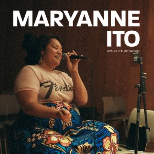 Maryanne Ito / Live At The Atherton (Vinyl)